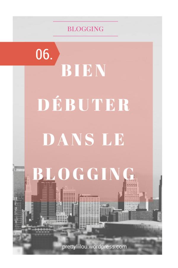 Bien débuter dans le blogging